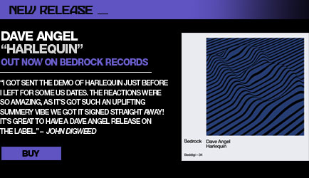 "Dave Angel  ""Harlequin""  out now on Bedrock Records"